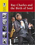 Woog, Adam: Ray Charles And the Birth of Soul