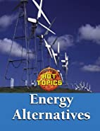 Energy Alternatives by Karen D. Povey