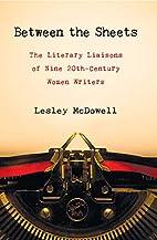Between the Sheets: Nine 20th Century Women…