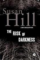 The Risk of Darkness: A Simon Serrailler…