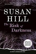 The Risk of Darkness: A Simon Serrailler…