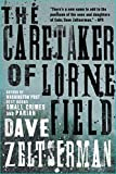 The Caretaker of Lorne Field by Dave Zelsterman