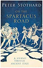 On the Spartacus Road: a spectacular journey…