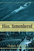 Bliss, Remembered by Frank Deford