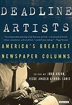 Deadline Artists: America's Greatest…