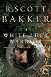 Bakker, R. Scott: The White Luck Warrior: The Aspect Emperor, Book 2