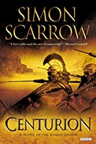 Centurion: A Novel by Simon Scarrow