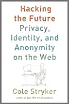 Hacking the Future: Privacy, Identity, and…