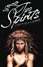 Two Spirits: A Story of Life With the Navajo…