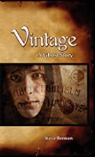 Vintage: A Ghost Story by Steve Berman