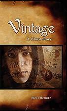 Vintage: A Ghost Story by Steve Berman