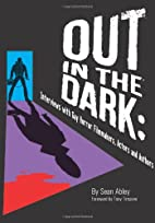 Out in the Dark: Interviews with Gay Horror…