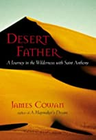 Desert Father: In the Desert with Saint…