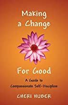 Making a Change for Good: A Guide to…