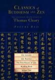 Cleary, Thomas: Classics Of Buddhism And Zen: The Collected Translations of Thomas Cleary