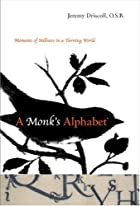 A Monk's Alphabet: Moments of Stillness…