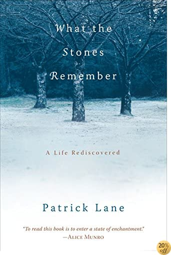 TWhat the Stones Remember: A Life Rediscovered
