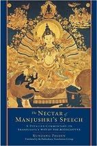 The Nectar of Manjushri's Speech: A Detailed…