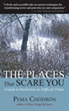 The Places That Scare You: A Guide to…