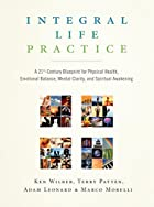Integral Life Practice: A 21st-Century…