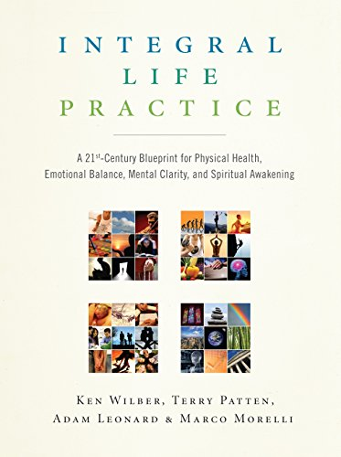 integral-life-practice-a-21st-century-blueprint-for-physical-health-emotional-balance-mental-clarity-and-spiritual-awakening