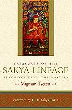 Treasures of the Sakya Lineage: Teachings…