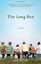 The Long Run: A Novel by Leo Furey
