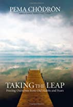 Taking the Leap: Freeing Ourselves from Old…