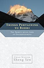 Things Pertaining to Bodhi: The Thirty-seven…