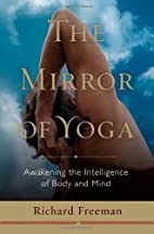 The Mirror of Yoga: Awakening the…