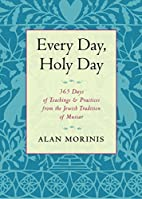 Every Day, Holy Day: 365 Days of Teachings…