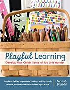 Playful Learning: Develop Your Child's…