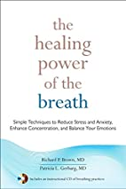 The Healing Power of the Breath: Simple…