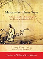 Master of the Three Ways: Reflections of a…
