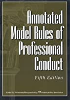 Annotated Model Rules of Professional…