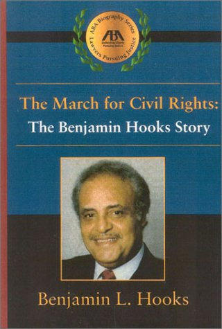 the-march-for-civil-rights-the-benjamin-hooks-story
