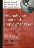 Berkowitz, Philip M.: International Labor And Employment Law