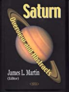 Saturn: Overview and Abstracts by James L.…