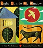 Hoberman, Mary Ann: Right Outside My Window