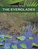 Furstinger, Nancy: Everglades: The Largest Marsh in the United States (Natural Wonders)