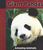 Cruickshank, Don: Giant Pandas (Amazing Animals (Weigl))