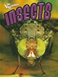 Parker, Janice: Insects (Life Science (Weigl Hardcover))