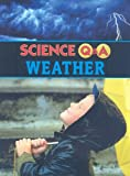 Parker, Janice: Weather (Science Q & A)