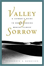 Valley of Sorrow: A Layman's Guide to…