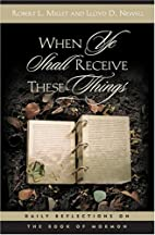 When Ye Shall Receive These Things: Daily…