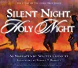 The Mormon Tabernacle Choir: Silent Night, Holy Night: The Story of the Christmas Truce with CD (Audio)