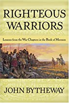 Righteous Warriors: Lessons from the War…