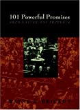 Brickey, Wayne E.: 101 Powerful Promises From Latter-day Prophets