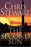 Chris Stewart: The Great and Terrible, Vol. 3: The Second Sun (Great and the Terrible)