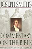 Jackson, Kent P.: Joseph Smith's Commentary on the Bible
